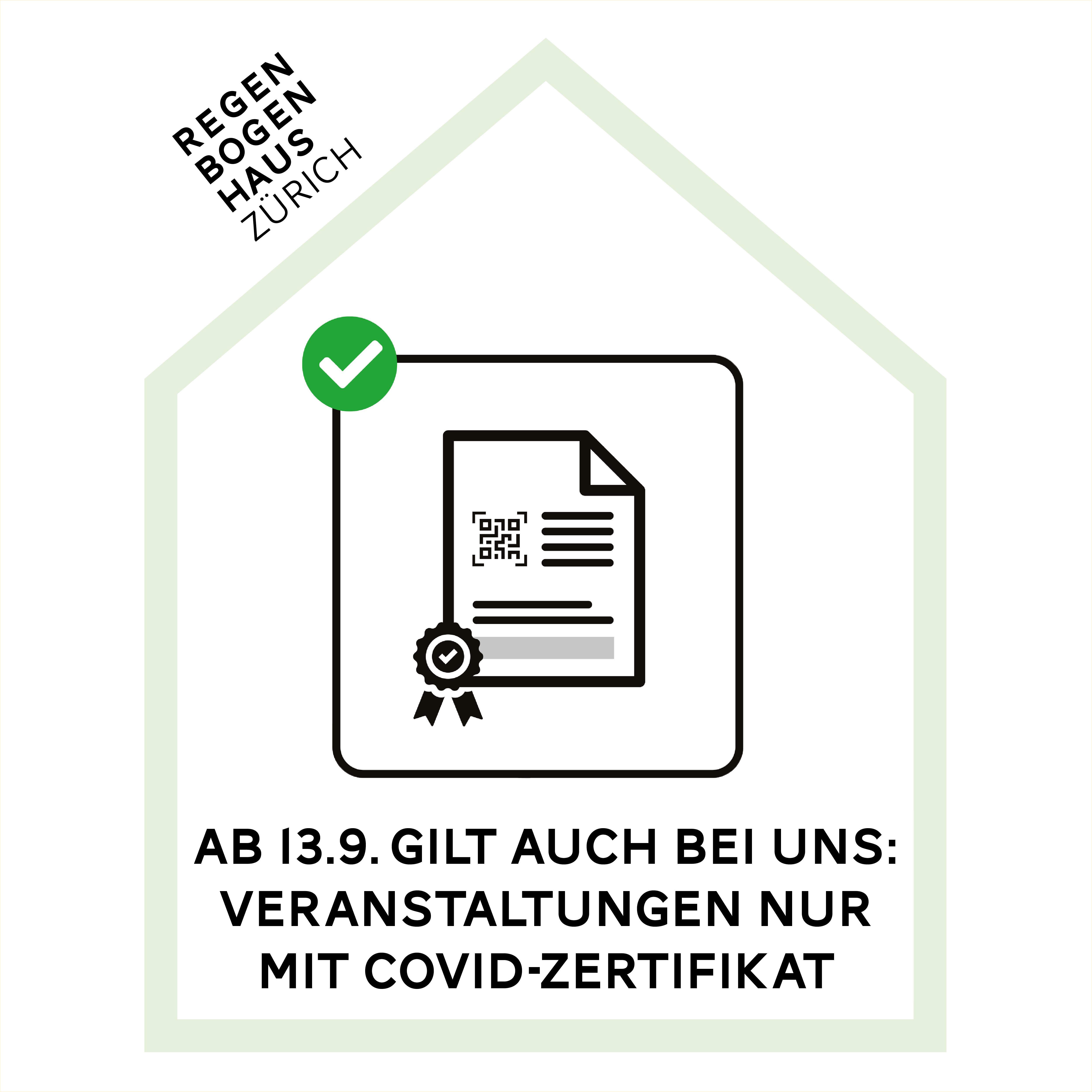 Silhouette Regenbogenhaus mit Zertifikats-Icon und Text: Ab 13.9. gilt auch bei uns: Veranstaltungen nur mit Covid-Zertifikat.